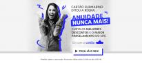 Cartão Submarino – ANUIDADE GRÁTIS PARA SEMPRE!