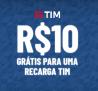Recarga TIM R$ 10,00 Grátis