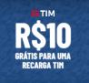 Recarga TIM de R$ 10,00 Grátis