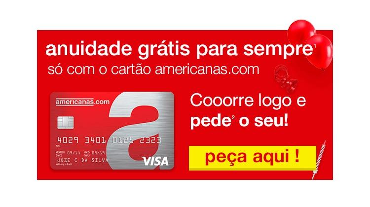 b63c981d0 Cartão Americanas com anuidade grátis pra sempre bandeira VISA - Ofertas 24  Horas - Cupom de Desconto + Ofertas 24 horas por dia!